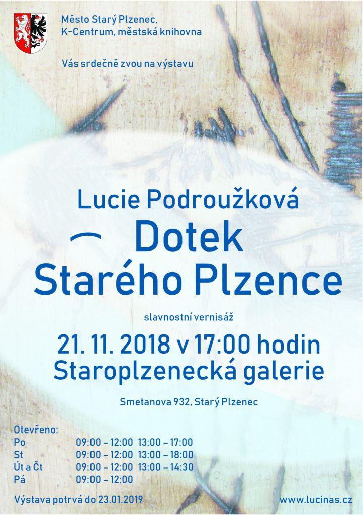 Lucie Podroužková - Dotek Starého Plzence